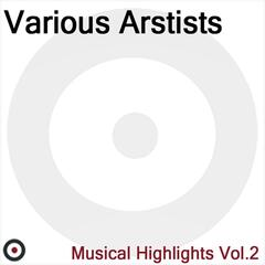 Musical Highlights Vol.2