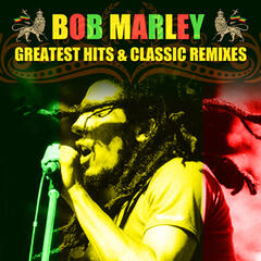 Greatest Hits & Classic Remixes