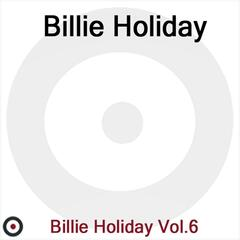 Billie Holiday Volume 6