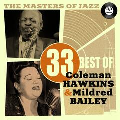 The Masters of Jazz: 33 Best of Coleman Hawkins & Mildred Bailey