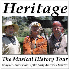The Musical History Tour: Songs & Dance Tunes of the Early American Frontier