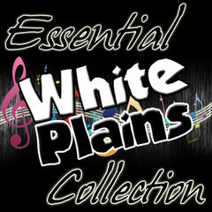 Essential White Plains Collection