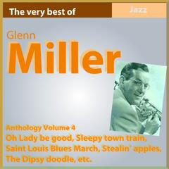 Glenn Miller Anthology, Vol. 4: Oh Lady Be Good