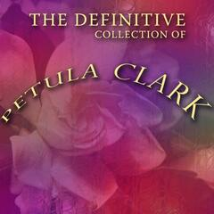 The Definitive Petula Clark Collection
