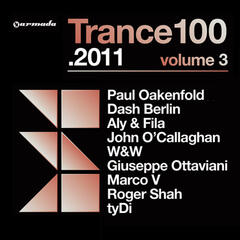 Trance 100 - 2011, Vol. 3 (Mixed Version)