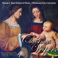 Christmas Vespers Selections from 2009 & 2010