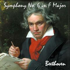 Symphony No. 6 In F Major, Op. 68. Pastoral Symphony. Recollections of Country Life. - Single
