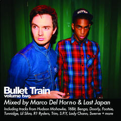 Bullet Train Volume Two Mixed By Marco Del Horno & Last Japan