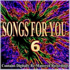 Songs for You - 6