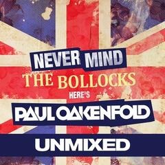 Never Mind The Bollocks... Here's Paul Oakenfold