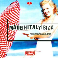 Azuli presents Made In Italy Ibiza - Ibiza Session 2004 - Hollywood Babilonia