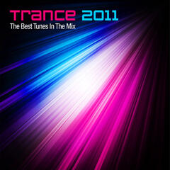 Trance 2011 - The Best Tunes In The Mix (Yearmix)