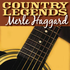 Country Legends - Merle Haggard