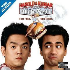 Harold & Kumar Go To White Castle: The Album
