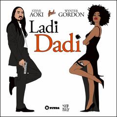 Ladi Dadi (Part II) [feat. Wynter Gordon]