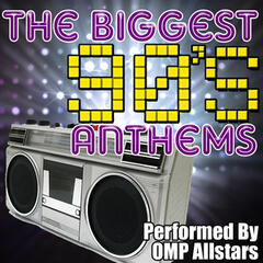 The Biggest 90's Anthems