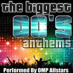 The Biggest 00's Anthems