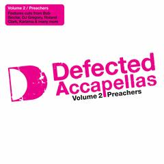 Defected Accapellas 2: Preacher Accapellas