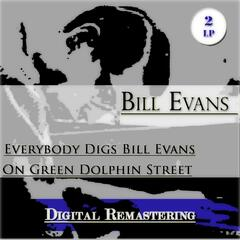 Everybody Digs Bill Evans / On Green Dolphin Street