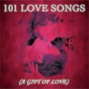 101 Love Songs [A Gift of Love]