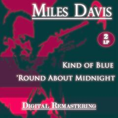 Kind of Blue / 'round About Midnight
