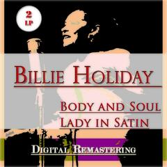 Body and Soul / Lady in Satin