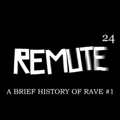 A Brief History of Rave #1