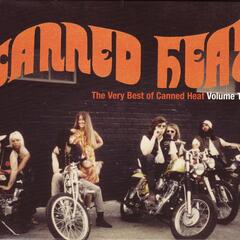 The Very Best Of Canned Heat Volume Two [Original Recording Remastered]