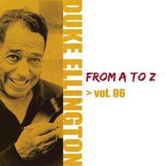 Duke Ellington from A to Z, Vol. 6