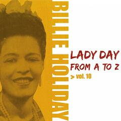 Lady Day from A to Z, Vol. 10