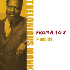 Thelonious Monk from A to Z, Vol.1