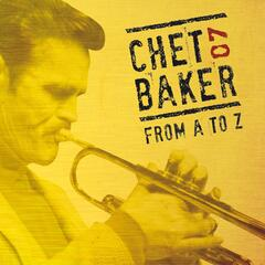 Chet Baker from A to Z, Vol. 7