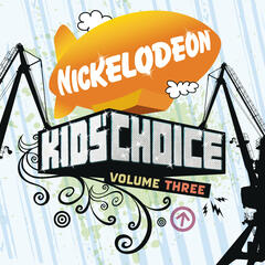 Nickelodeon Kids' Choice Volume 3