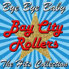 Bye Bye Baby: The Hits Collection