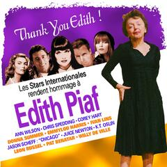 Thank You Edith! (Tribute to Edith Piaf)