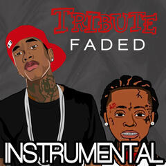 Faded (Tyga feat. Lil Wayne Instrumental Tribute)