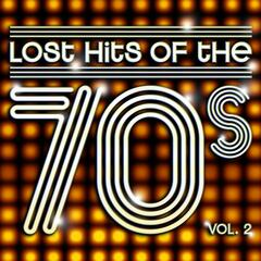 Lost Hits of the 70's Vol.2 (All Original Artists & Versions)