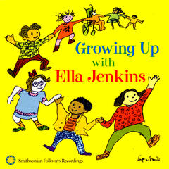 Growing Up with Ella Jenkins: Rhythms, Songs, and Rhymes
