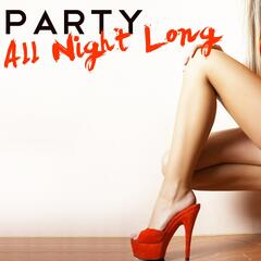 Party All Night Long Compilation
