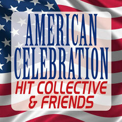 American Celebration – Hit Collective & Friends