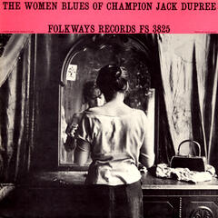 The Women Blues of Champion Jack Dupree