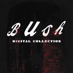 Bush Digital Collection