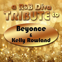A R&B Diva Tribute to Beyonce & Kelly Rowland