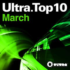 Ultra Top 10 March