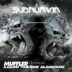 Calling Your Name / Gangwarz