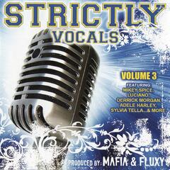Mafia and Fluxy Presents Strictly Vocals, Vol. 3