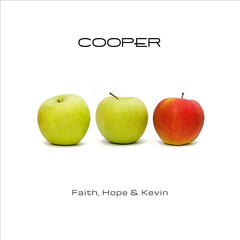 Faith, Hope & Kevin