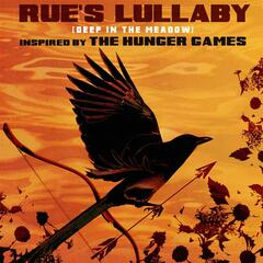 Rue's Lullaby (Deep In The Meadow) (Inspired by the Motion Picture The Hunger Games)