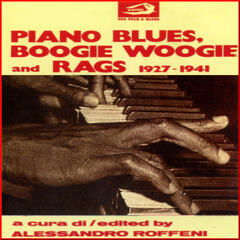 Piano Blues, Boogie Woogie and Rags 1927 - 1941