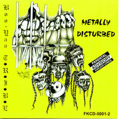 Metally Distrubed